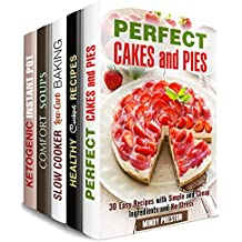 Desserts and Much More Box Set (5 in 1): Over 150 Delicious Pies, Breads, Cakes Plus Amazing Dump Dinner and Soup Recipes (Baking & Desserts) (English Edition)