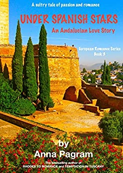 UNDER SPANISH STARS (European Contemporary Romance Series Book 3) by [Pagram, Anna]