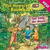 Der König der Mayas (Das magische Baumhaus 51)