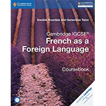 Cambridge IGCSE® and O Level French as a Foreign Language Coursebook with Audio CDs (2) (Cambridge International IGCSE)