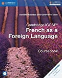 Cambridge IGCSE and O Level French as a Foreign Language Coursebook with Audio CDs (2) (Cambridge International IGCSE)