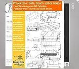 Sofa, Couch selber bauen: Deine Projektbox inkl. 493 Original-Patenten bringt Dich mit Spaß ans Ziel!