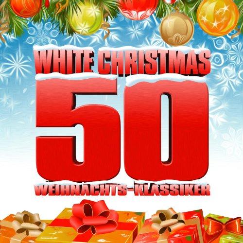 White Christmas - 50 Weihnacht...