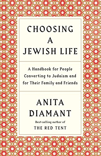 Choosing a Jewish Life: A Handbook for People Converting to Judaism and for Their Family and Friends por Anita Diamant