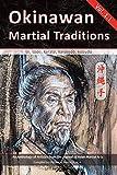Okinawan Martial Traditions Vol. 1.1: Te, Tode, Karate, Karatedo, Kobudo