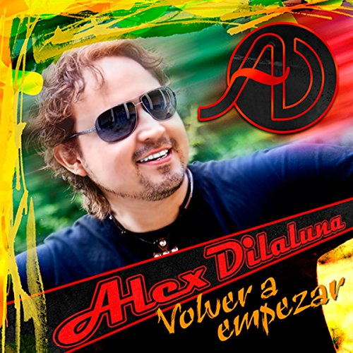 Volver a empezar by alex dilaluna on amazon music amazon for Alex co amazon