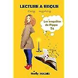 LECTURE A RISQUE: roman policier, cosy mystery, détente, suspense, humour