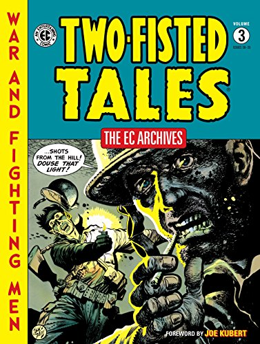 The EC Archives: Two-Fisted Tales Volume 3 (Doll Jack)