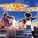 Who Got the Gravy? [Explicit]