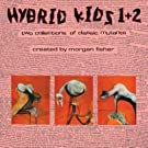 Hybrid Kids 1 + 2