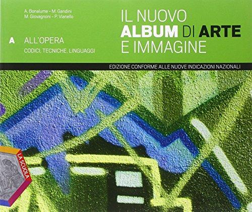 Il nuovo album di arte e immagine. Volumi A, B e C. Con e-book. Con espansione online. Per la Scuola secondaria