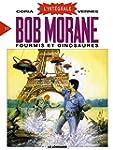 Bob Morane - L'Int�grale, tome 11 :...