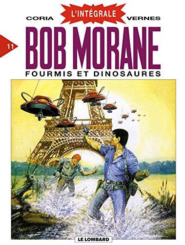 Bob Morane - L'Intégrale, tome 11 : Fourmis et Dinosaures