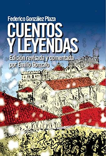 Cuentos y Leyendas por Emilio Gonzalo