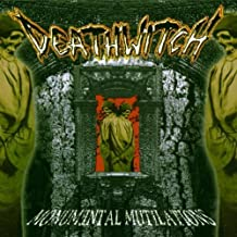 Monumental Mutilations by Deathwitch