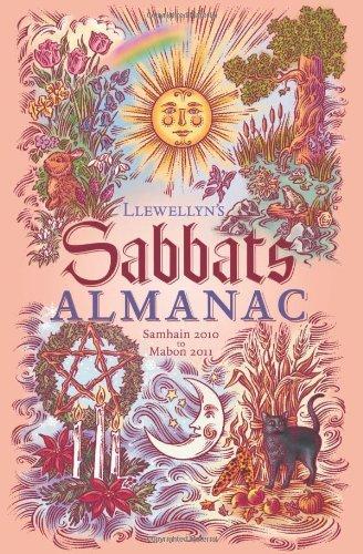 Llewellyn's Sabbats Almanac: Samhain 2010 to Mabon 2011 (Annuals - Sabbats Almanac) by Deborah Blake (2010-07-08)