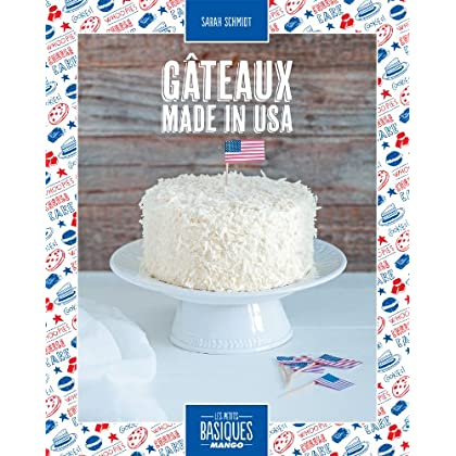 Gâteaux made in USA (Les Petits Basiques Mango)