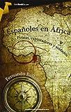 Españoles en África (Tombooktu Historia)