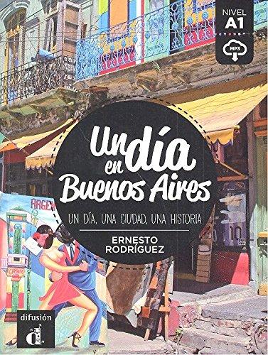 Un dia en Buenos Aires : Nivel A1