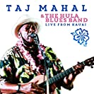 Taj Mahal and the Hula Blues