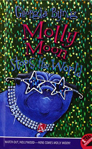 Molly Moon Stops the World (Molly Moon (Prebound))