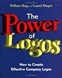 Telecharger Livres The Power of Logos How to Create Effective Company Logos by William L Haig 1997 04 30 (PDF,EPUB,MOBI) gratuits en Francaise