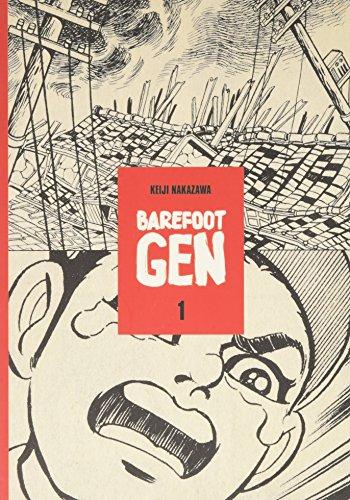 BAREFOOT GEN V01 CARTOON STORY: A Cartoon Story of Hiroshima: No. 1