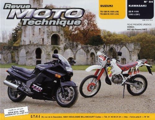 Revue moto technique, n° 84.3 :  Suzuki TS 125R-200R,   Kawasaki ZZR 1100