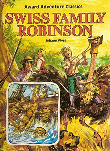 Johann Wyss's Swiss Family Robinson