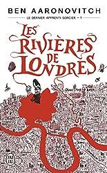 Le dernier apprenti sorcier, Tome 1 : Les rivières de Londres