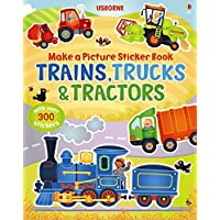 Trains, Truck & Tractors (Usborne Make a Picture Sticker Book) (Make a Picture Sticker Books)