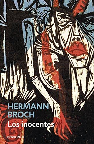 Los Inocentes/ the Innocent por Hermann Broch