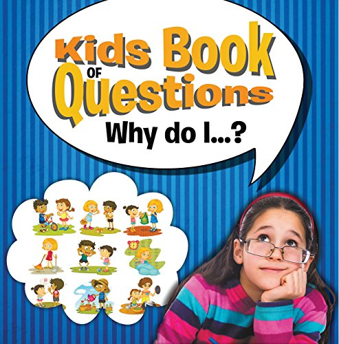 Kids Book of Questions. Why do I...?: Trivia for Kids of All - Classic Bible Cover Book