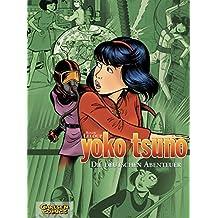 Yoko Tsuno Sammelbände 1: Die deutschen Abenteuer