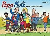 Papa Moll findet neue Freunde: Band 27