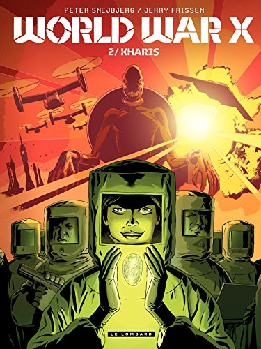 World War X – tome 2 - Kharis par Jerry Frissen