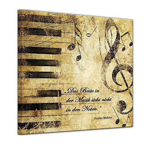 Leinwandbild mit Zitat – Das Beste in der Musik Steht Nicht in den Noten. – (Gustav Mahler)