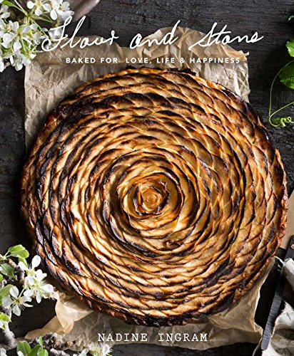 Flour and Stone: Baked for Love, Life and Happiness (English Edition)