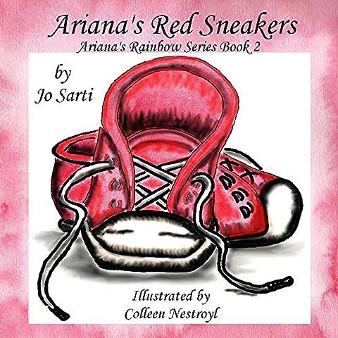 Ariana's Red Sneakers: Ariana's Rainbow Series Book 2