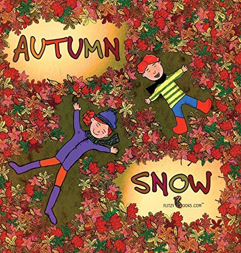 Autumn Snow (Flitzy Book Rhyming)