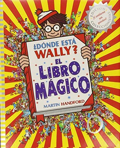 ¿Dónde está Wally? El libro mágico (Colección ¿Dónde está Wally?) (EN BUSCA DE)