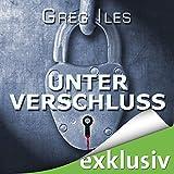 Unter Verschluss (Penn Cage 1) - Greg Iles