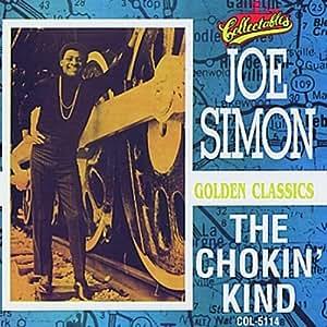 Chokin' Kind - Golden Classics