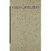 Sabina Spielrein / Ausgewählte Schriften
