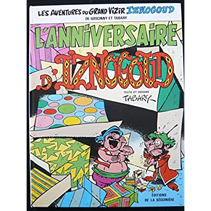 Iznogoud, tome 19 : L'anniversaire d'Iznogoud