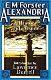 Alexandria: A History and a Guide by E. M. Forster (1986-12-18)