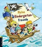 Meine Kindergarten-Freunde: Piraten (Freundebücher für den Kindergarten / Meine Kindergarten-Freunde)