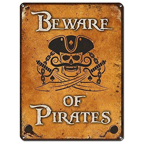 Funny Blechschilder Beware of Pirates Pirat Decor Man Cave Brauerei Bar Restaurant für Herren Vater Boyfriend Garage Home Yard Zaun Aluminium Plaque Art Wand