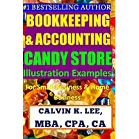 Bookkeeping & Accounting Candy Store Illustration Examples: For Small Business & Home Business: Volume 4