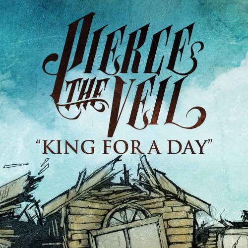 King For A Day (feat. Kellin Quinn)